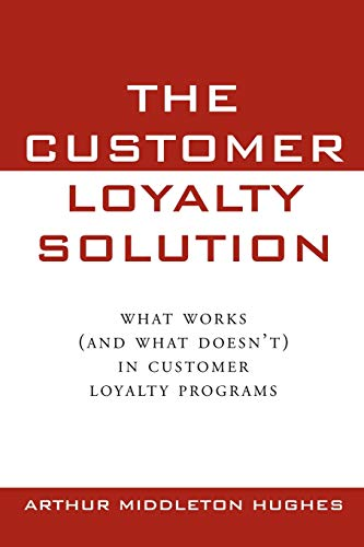 9780071589604: The Customer Loyalty Solution