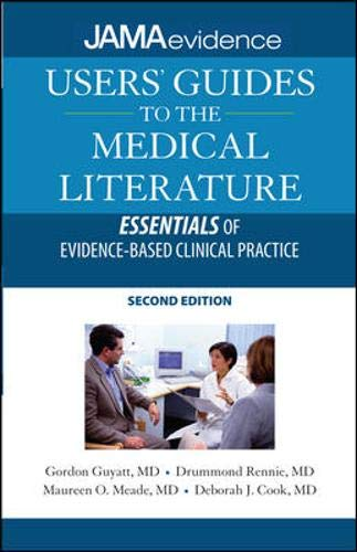 9780071590389: Users' Guides to the Medical Literature: Essentials of Evidence-Based Clinical Practice, Second Edition (Jama & Archives Journals)