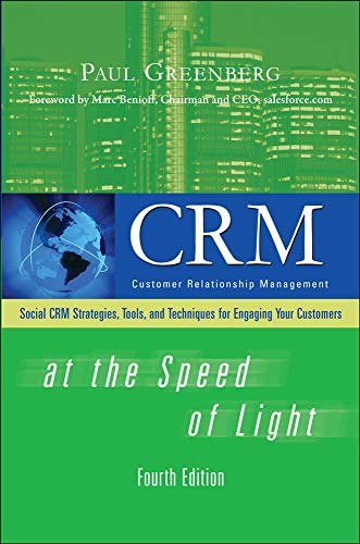 9780071590457: CRM at the Speed of Light, Fourth Edition: Social CRM 2.0 Strategies, Tools, and Techniques for Engaging Your Customers (Consumer Application & Hardware - OMG)