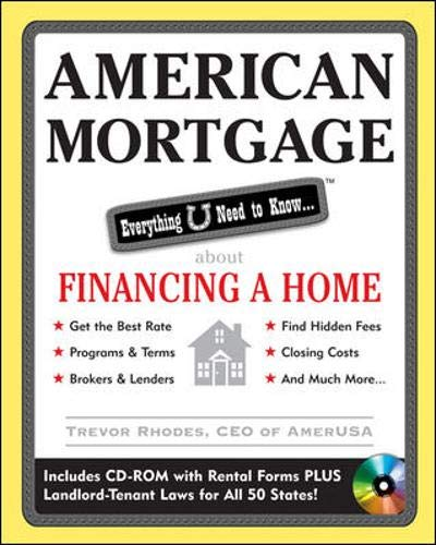 9780071590549: American Mortgage: Everything U Need to Know About Financing  a Home (American Real Estate)