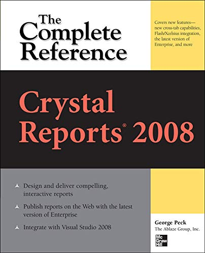 9780071590983: Crystal Reports 2008: The Complete Reference (Osborne Complete Reference Series)
