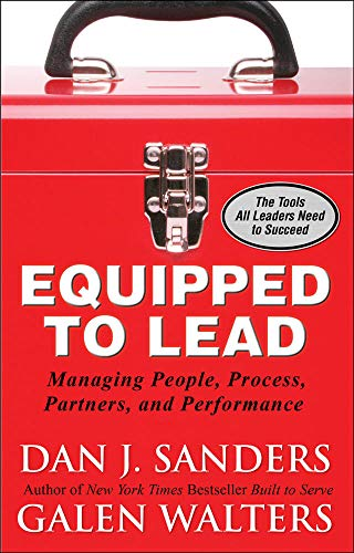 9780071591003: Equipped to Lead: Managing People, Partners, Processes, and Performance (Management & Leadership)
