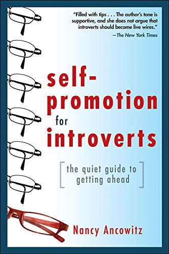 9780071591294: Self-Promotion for Introverts: The Quiet Guide to Getting Ahead (Business Books)