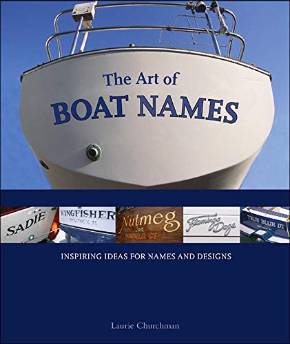 9780071591423: The Art of Boat Names: Inspiring Ideas for Names and Designs