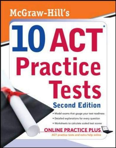9780071591461: McGraw-Hill's 10 ACT Practice Tests, Second Edition (McGraw-Hill's 10 Practice Acts)