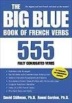 9780071591515: The Big Blue Book of French Verbs: 555 Fully Conjugated Verbs