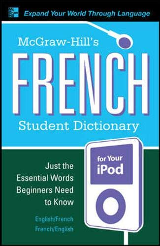 9780071591980: McGraw-Hill's French Student Dictionary for your iPod (MP3 CD-ROM + Guide) (Mcgraw-Hill Dictionary Series)