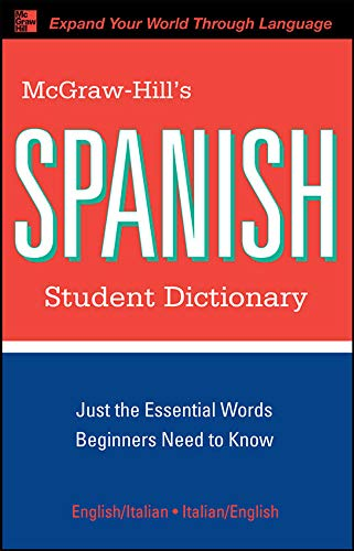 9780071592017: McGraw-Hill's Spanish Student Dictionary (McGraw-Hill Dictionary Series)