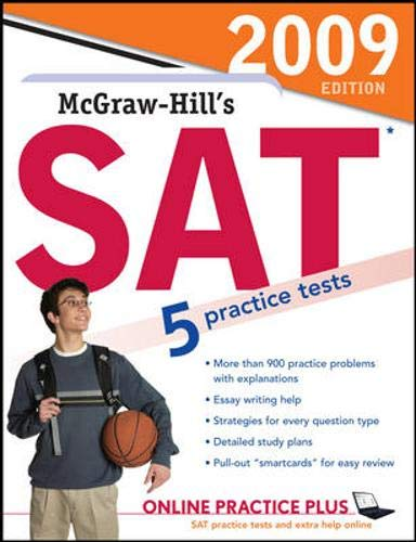 9780071592284: McGraw-Hill's SAT, 2009 Edition