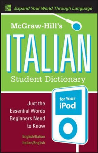 9780071592352: McGraw-Hill's Italian Student Dictionary for your iPod (MP3 CD-ROM + Guide) (McGraw-Hill Dictionary)