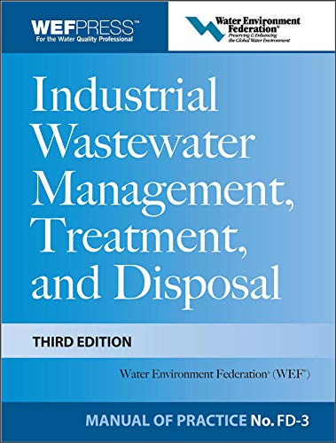 9780071592383: Industrial Wastewater Management, Treatment, and Disposal, 3e MOP FD-3 (WEF Manual of Practice)