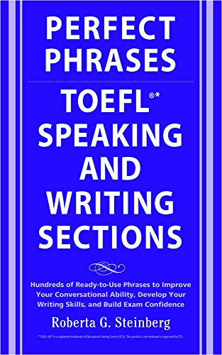 9780071592468: Perfect Phrases for the TOEFL Speaking and Writing Sections