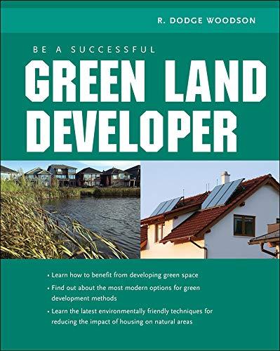 9780071592598: Be A Successful Green Land Developer