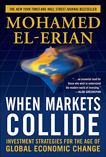 9780071592819: When Markets Collide: Investment Strategies for the Age of Global Economic Change