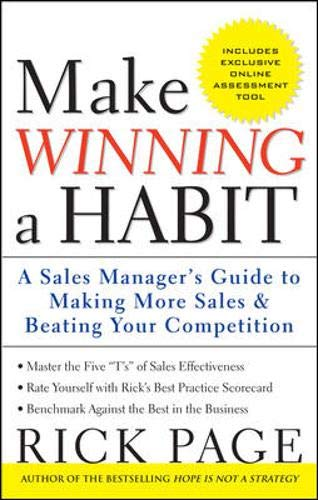 9780071592932: Make Winning a Habit: Five Keys to Making More Sales and Beating Your Competition