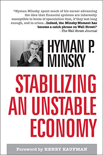 9780071592994: Stabilizing an Unstable Economy
