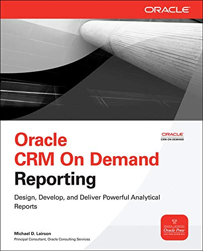 9780071593045: Oracle CRM On Demand Reporting (Oracle Press)
