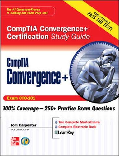 9780071596800: CompTIA Convergence+ Certification Study Guide (Certification Study Guides)