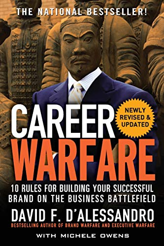 9780071597296: Career Warfare: 10 Rules for Building a Sucessful Personal Brand on the Business Battlefield