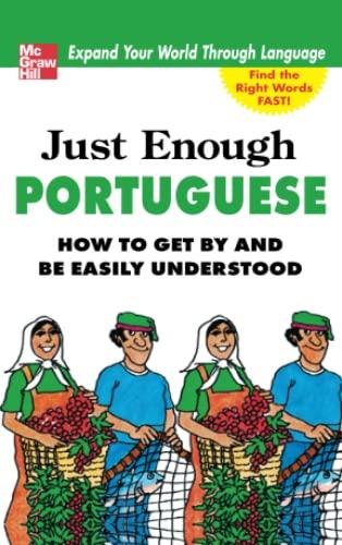 9780071597616: Just Enough Portuguese (Just Enough Phrasebook Series)