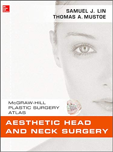 9780071597715: Aesthetic Head and Neck Surgery (Mcgraw-Hill Plastic Surgery Atlas)