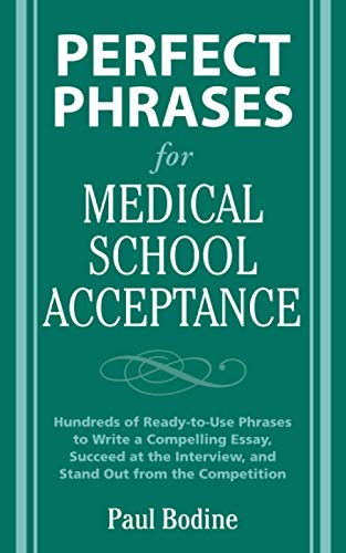 9780071598187: Perfect Phrases for Medical School Acceptance (Perfect Phrases Series)