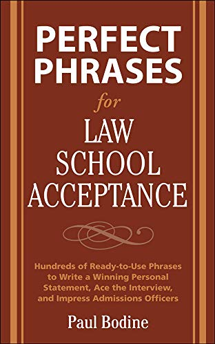 9780071598224: Perfect Phrases for Law School Acceptance (Perfect Phrases Series)