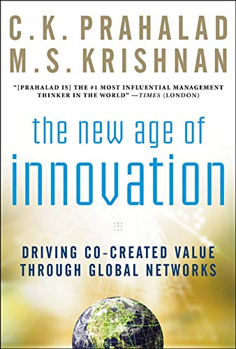 9780071598286: The New Age of Innovation: Driving Cocreated Value Through Global Networks