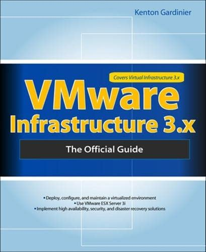 9780071598491: VMWARE INFRASTRUCTURE 3.X: THE OFFICIAL GUIDE