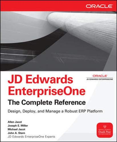 9780071598736: JD Edwards EnterpriseOne, The Complete Reference (Osborne ORACLE Press Series)