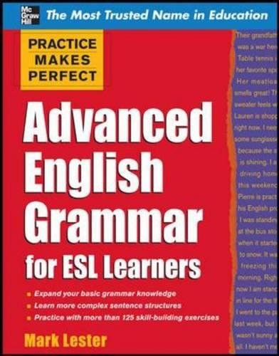 9780071598798: Practice Makes Perfect Advanced English Grammar for ESL Learners (Practice Makes Perfect Series)