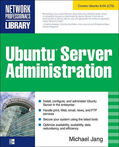 9780071598927: Ubuntu Server Administration (Network Professional's Library)