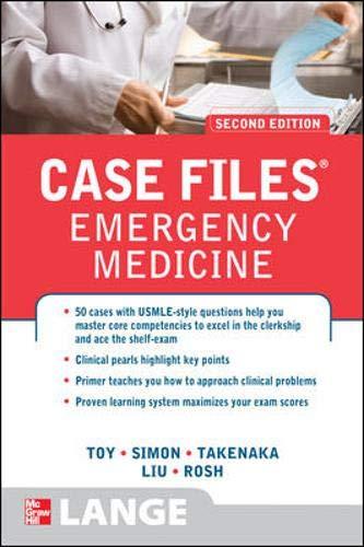 9780071598996: Case Files Emergency Medicine, Second Edition (Lange Case Files)
