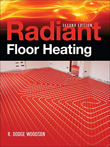 9780071599351: Radiant Floor Heating, Second Edition
