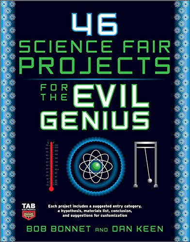 9780071600279: 46 Science Fair Projects for the Evil Genius