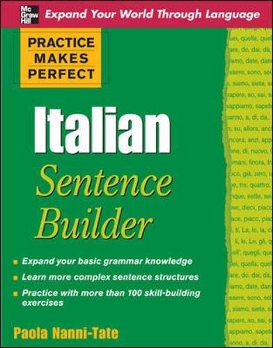 9780071600354: Practice Makes Perfect Italian Sentence Builder (Practice Makes Perfect Series)