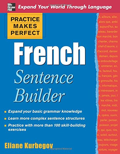 Practice Makes Perfect French Sentence Builder (Paperback)