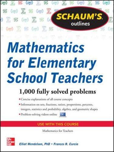 9780071600477: Schaum's Outline of Mathematics for Elementary School Teachers (Schaum's Outline Series)