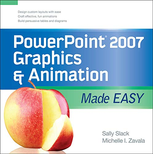 9780071600767: PowerPoint 2007 Graphics & Animation Made Easy (Made Easy Series)