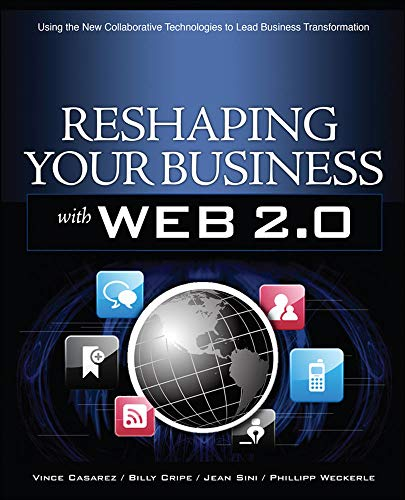 9780071600781: Reshaping Your Business with Web 2.0: Using New Social Technologies to Lead Business Transformation