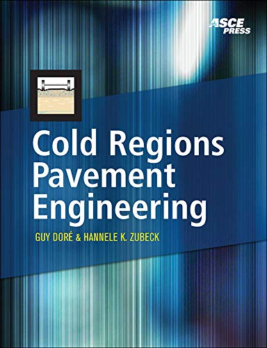 9780071600880: Cold Regions Pavement Engineering