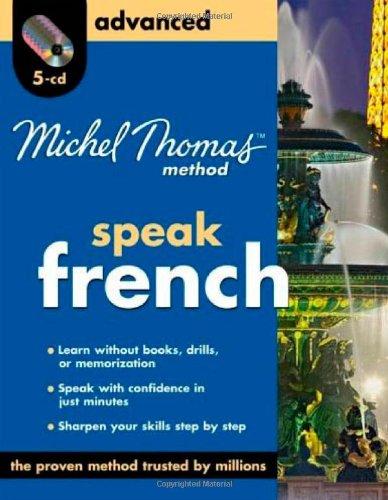 9780071601009: Speak French: Advanced (Michel Thomas Method Speak...)