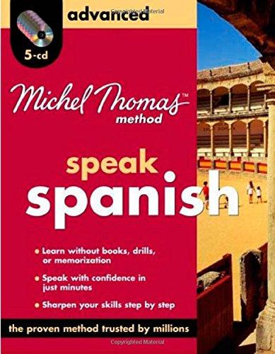 Michel Thomas Method Spanish Advanced, 5-CD Program (Michel Thomas Series): Thomas, Michel