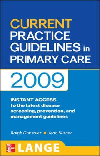 9780071601337: CURRENT Practice Guidelines in Primary Care 2009 (LANGE CURRENT Series)