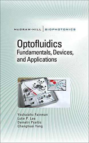 9780071601566: Optofluidics: Fundamentals, Devices, and Applications (McGraw-Hill Biophotonics)