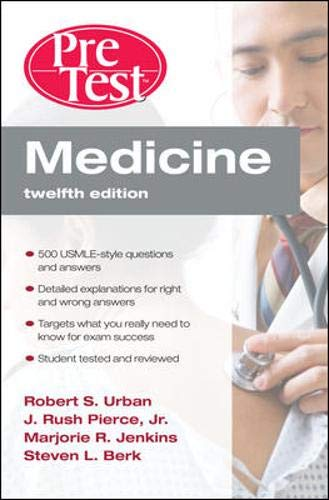 9780071601627: Medicine PreTest Self-Assessment & Review, Twelfth Edition (PreTest Clinical Medicine)