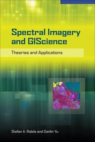9780071602112: Spectral Imagery in GIScience: Theory and Applications