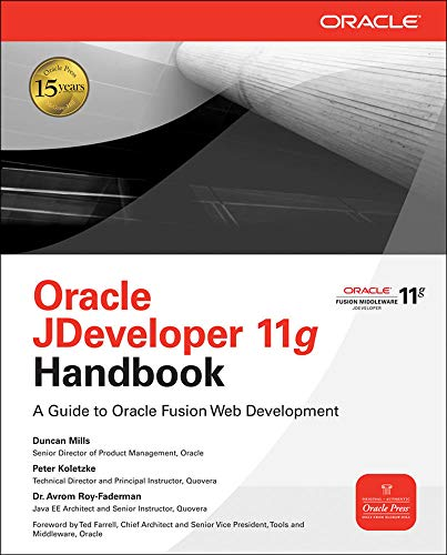 9780071602389: Oracle JDeveloper 11g handbook: a guide to Oracle fusion web development