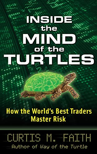 9780071602433: Inside the Mind of the Turtles: How the World's Best Traders Master Risk