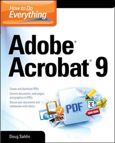 9780071602709: How to Do Everything: Adobe Acrobat 9 (How to Do Everything)